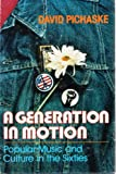 A Generation in Motion, Pichaske, David R., 0944024122