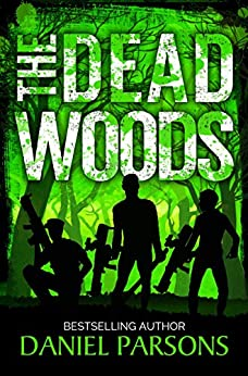 The Dead Woods (The Necroville Series Book 0) by [Parsons, Daniel]