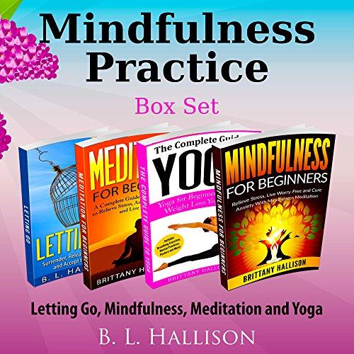 Mindfulness Custom Box Set: Letting Go, Mindfulness, Meditation & Yoga