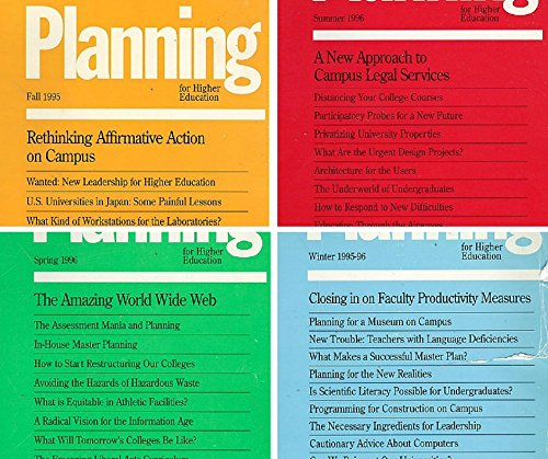 Volume 24, Numbers 1-4 of Planning for Higher Education (4 Volumes: Fall 1995, Winter 1995-96, Spring 1996, Summer 1996)