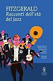 Racconti dell'età del jazz (eNewton Classici)