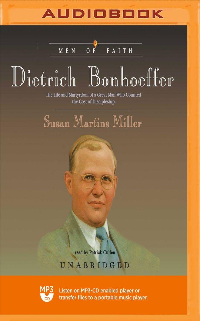 Dietrich Bonhoeffer (The Men and Women of Faith Series)