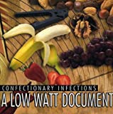 Confectionary Infections by Low Watt Document (2002-08-02)
