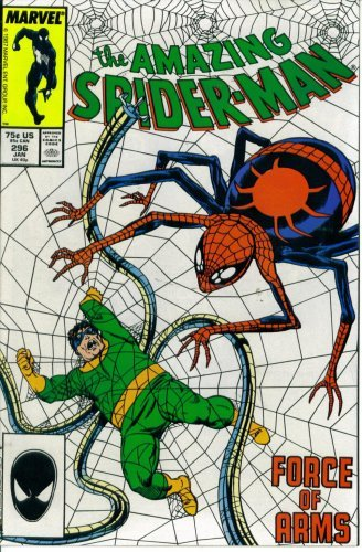 The Amazing Spider-Man #296 : Force of Arms (Marvel Comics)
