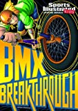 BMX Breakthrough, Carl Bowen, 1434234010