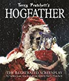 Terry Pratchett's Hogfather: The Illustrated Screenplay (GollanczF.)
