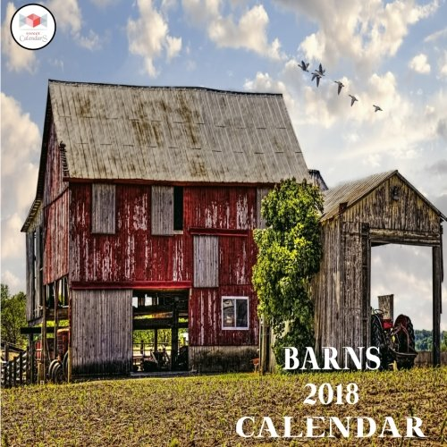Sweet Calendars Barns 2018 Calendar 2018 Barn Wall Calendar 8.5 X 8.5 12 Monthly Colorful Barn Images Representing The 12 Months Of The Year [Sweet Calend] (Tapa Blanda)