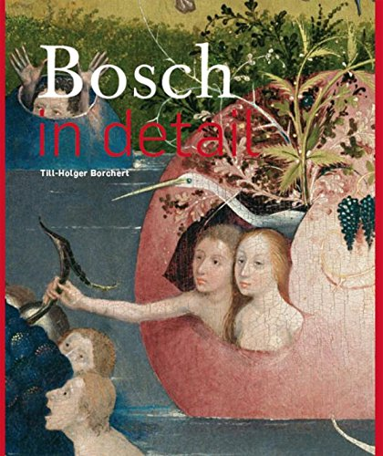 Bosch in Detail por Till-Holger Borchert