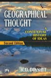 Geographical Thought: A Contextual History of Ideas