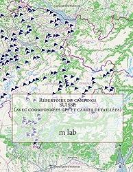 Répertoire de campings SUISSE  (avec coordonnées gps et cartes détaillées)