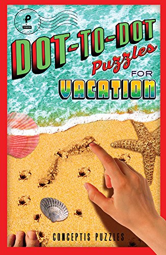 Dot-to-Dot Puzzles for Vacation (Puzzlewright Junior Dot-to-Dot)