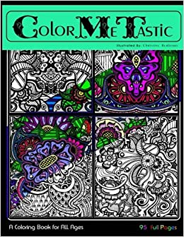 Buy Color Me Tastik A Coloring Book For All Ages Book Online At Low