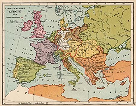 EUROPE IN 1815. German confederation. United Netherlands - 1907 ...