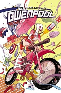 Book Cover: Gwenpool, the Unbelievable Vol. 1: Believe It