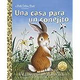 Una casa para un conejito (Little Golden Book)