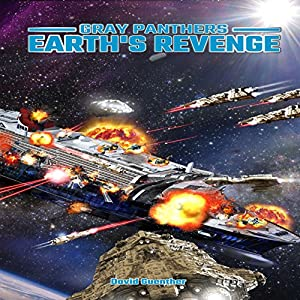 Gray Panthers: Earth's Revenge Audiobook