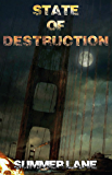 State of Destruction (Collapse Series Book 7)