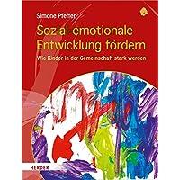 Sozial-emotionale Entwicklung fördern: Wie Kinder in der Gemeinschaft stark werden