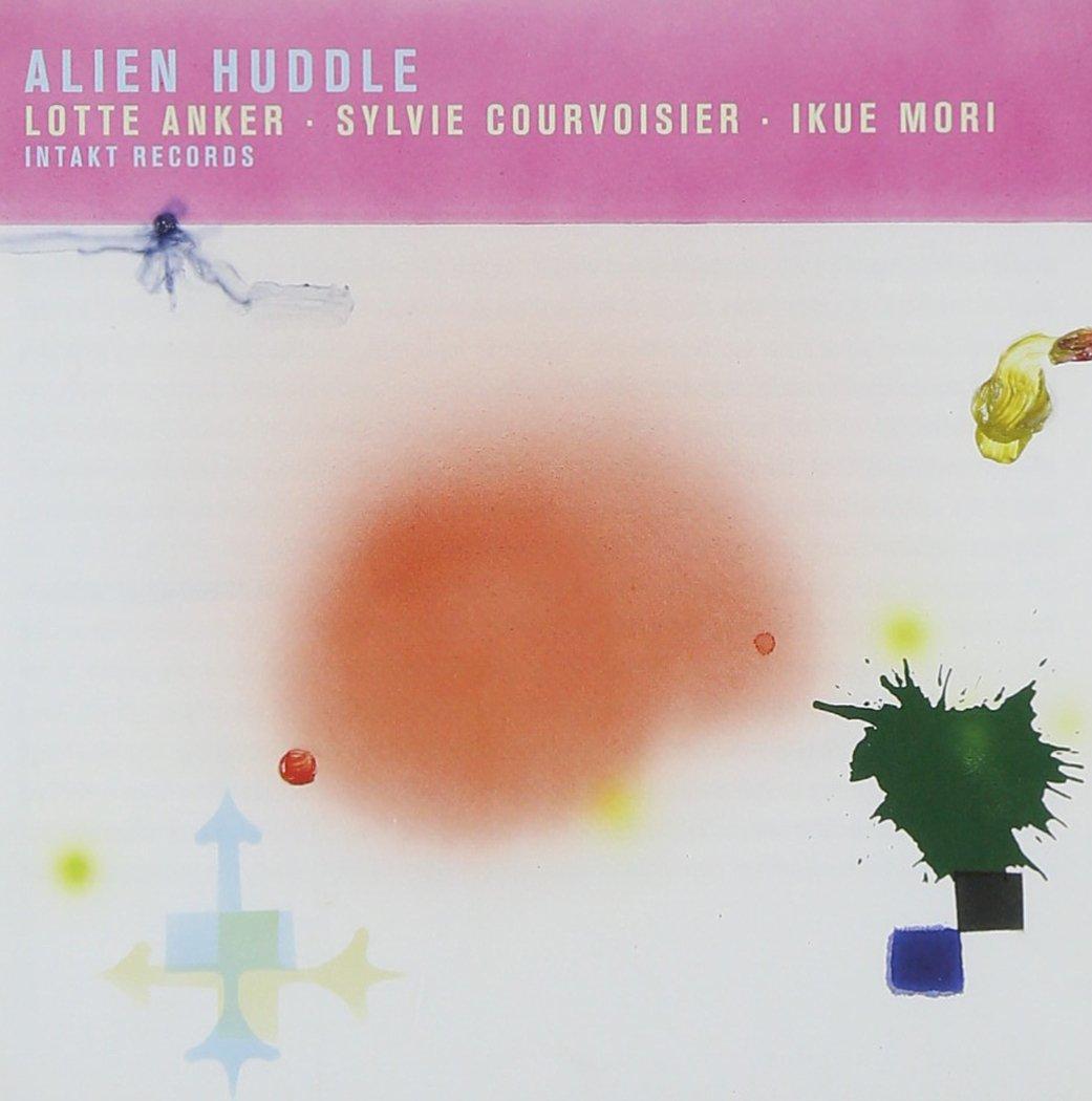 CD : Lotte Anker - Alien Huddle (CD)