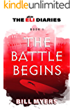 The Battle Begins (The Eli Diaries Book 1)