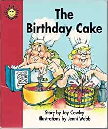 The Birthday Cake By Joy Cowley