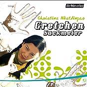 Gretchen Sackmeier (Gretchen Sackmeier 1) | Christine Nöstlinger