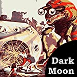 Dark Moon | Charles W Diffin