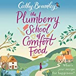 The Plumberry School of Comfort Food | Cathy Bramley