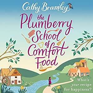 The Plumberry School of Comfort Food Audiobook
