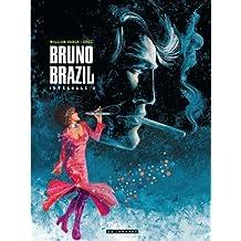 Bruno Brazil Intégrale 03