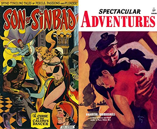 Son of Sinbad and Spectacular Adventures. Issues 1 and 2. Spine tingling tales of perils, passions and plunder. Includes the curse of Caliphs Dancer and Oriental Bombshell. Golden Age Digital Comics (Shell Spectacular)