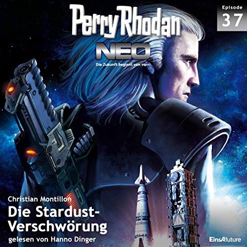 Die Stardust-Verschwörung: Perry Rhodan NEO 37