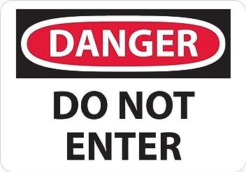 No Entry SignHeavy Duty Sign or Label OSHA Notice
