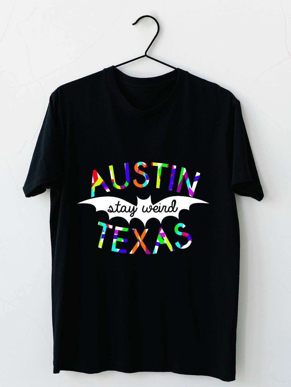 Austin Stay Weird Texas 67 T Shirt For Unisex