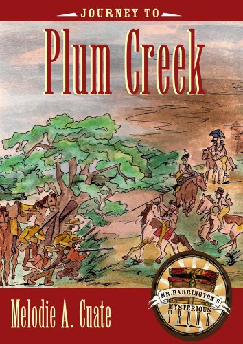 (Journey to Plum Creek (Mr. Barrington's Mysterious Trunk))