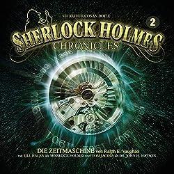 Die Zeitmaschine (Sherlock Holmes Chronicles 2)