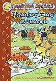 Martha Speaks: Thanksgiving Reunion (Chapter Book)