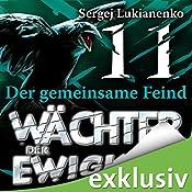 Wächter 11: Der gemeinsame Feind   Sergej Lukianenko