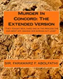 Murder in Concord: the Extended Version, Faramarz Abolfathi, 1479392391