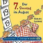 Der 7. Sonntag im August | Sabine Ludwig