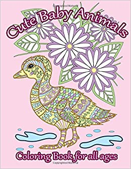 Amazon Cute Baby Animals Coloring Book Relaxing For All Ages Adult Patterns Volume 49 9781533485946 Mindful