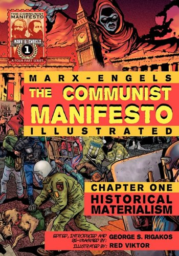The Communist Manifesto  Illustrated    Chapter One  Historical Materialism