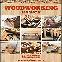 Woodworking: Woodworking for Beginners