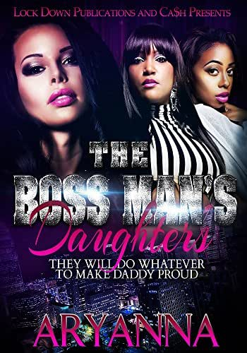 The Boss Man's Daughters: They Will Do Whatever To Make Daddy Proud