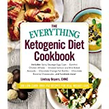 Die Everything Ketogenic Diet Cookbook: Includes: Spicy Sausage Egg Cups Zucchini Chicken Alfredo Smoked Salmon and Brie Baked Avocado ... Brownie Cheesecake … and hundreds more!