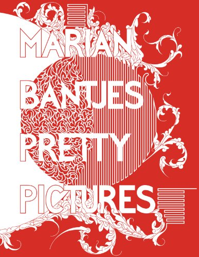 Marian Bantjes: Pretty Pictures by Metropolis Books