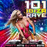 Ibiza Rave Party Hits DJ Mix 2015 (Continuous DJ Mix)