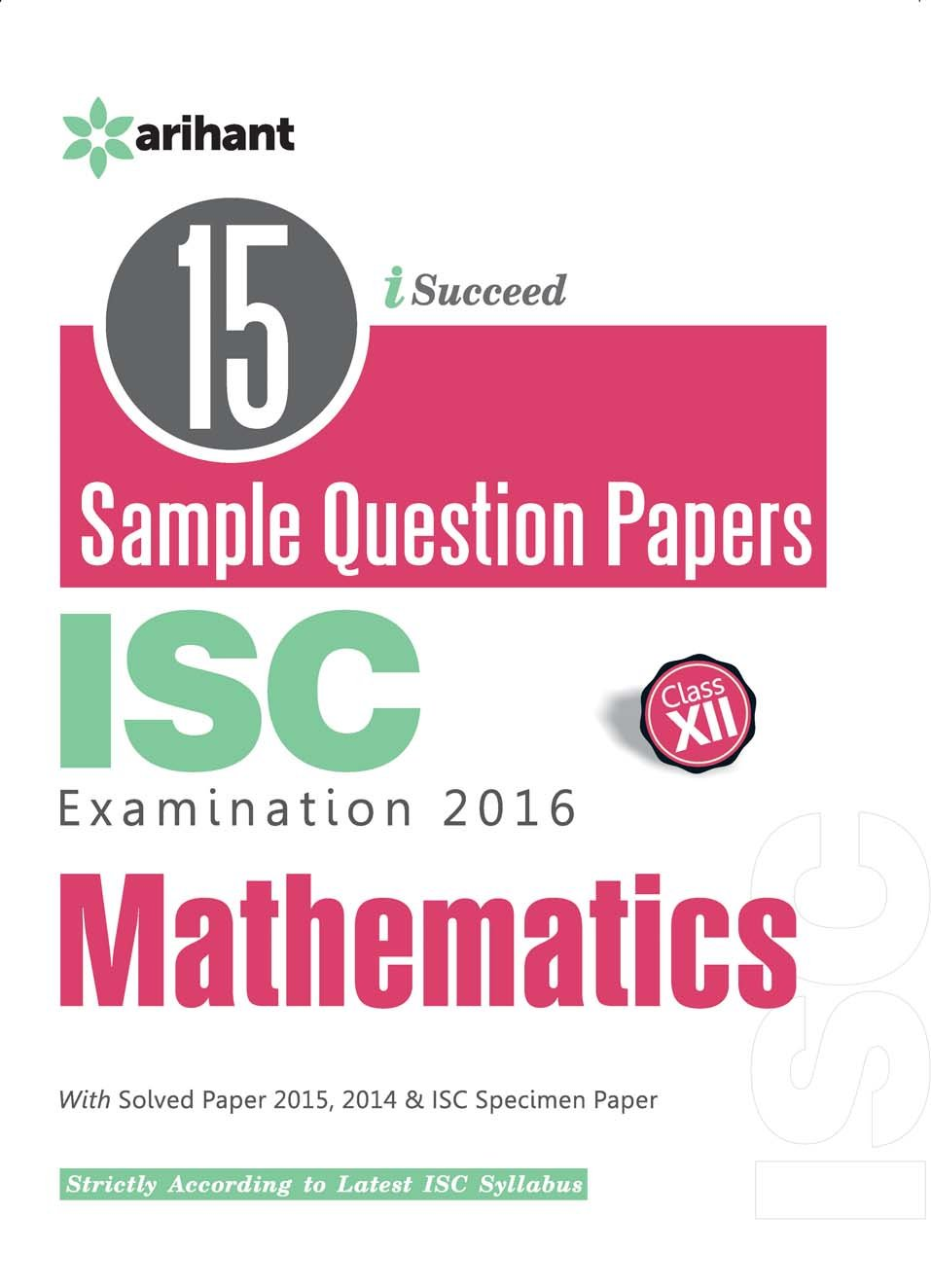 Amazon.in: Buy 15 Sample Question Papers ISC Mathematics class 12th Book  Online at Low Prices in India | 15 Sample Question Papers ISC Mathematics  class ...