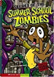 Secret of the Summer School Zombies (Graphic Sparks)