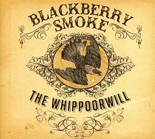 Blackberry Smoke: The Whippoorwill (Audio CD)